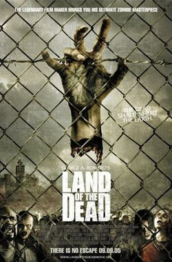 活死人之地 Land of the Dead (2005)