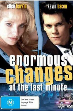 Enormous Changes at the Last Minute (1985)