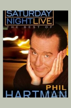 周六夜现场 Saturday Night Live: The Best of Phil Hartman