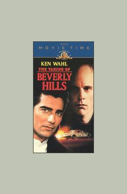 攻占比佛利山 The Taking of Beverly Hills (1991)