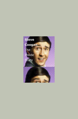 Steve Coogan: The Inside Story (2009)