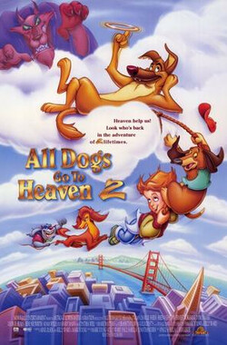 快乐神仙狗2 All Dogs Go to Heaven 2 (1996)