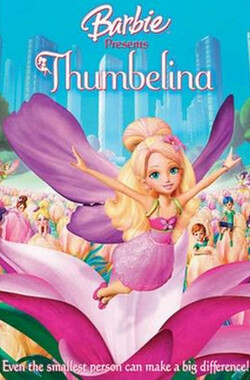 芭比之拇指姑娘 Barbie Presents Thumbelina (2009)