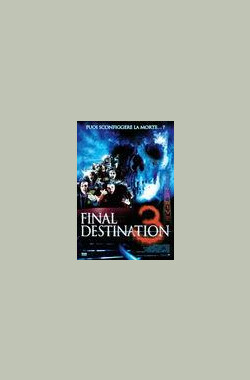 Death's Design: Making 'Final Destination 3' (2006)