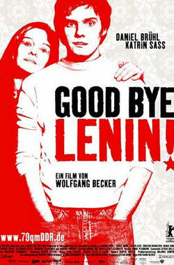 再见列宁 Good Bye Lenin! (2003)