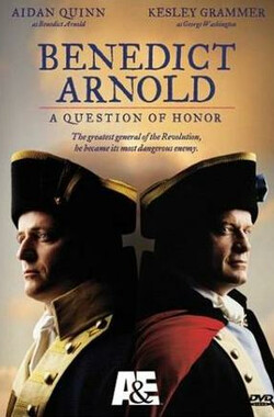 荣誉之地 Benedict Arnold: A Question of Honor (2003)