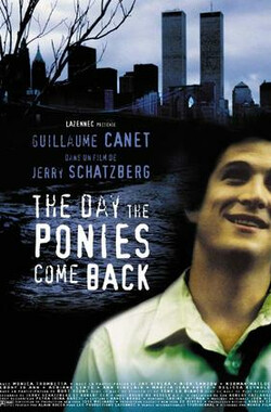 The Day the Ponies Come Back (2000)