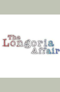 The Longoria Affair (2010)