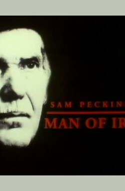 Sam Peckinpah: Man of Iron (1993)