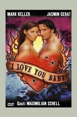 I Love You, Baby (2000)