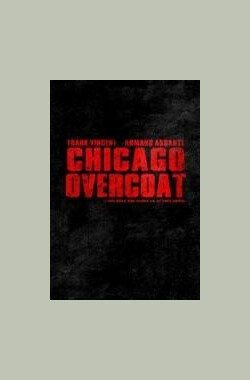 最后的决战 Chicago Overcoat (2009)
