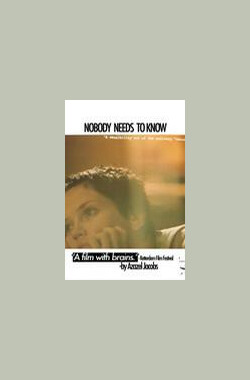 Nobody Needs to Know (2003)