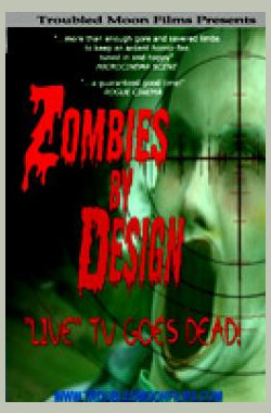 Zombies by Design (2006)