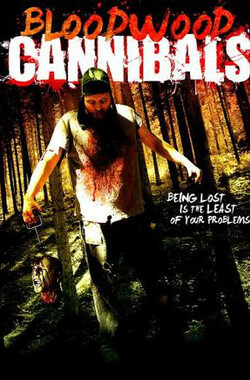 Bloodwood Cannibals (2010)