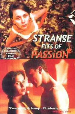 困惑的性味 Strange Fits of Passion (1999)