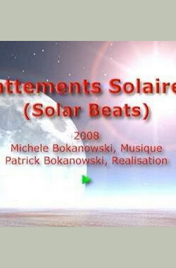 Battements solaires (2008)