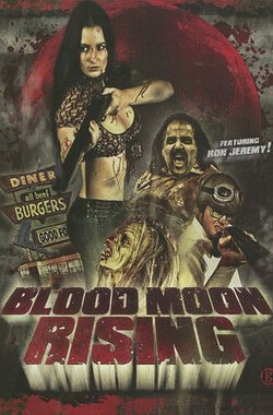 血月初生 Blood Moon Rising (2009)