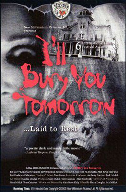 I'll Bury You Tomorrow (2002)