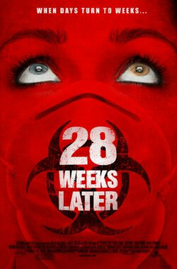 惊变28周 28 Weeks Later (2007)