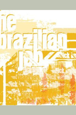 巴西任务 The Brazilian Job (2013)