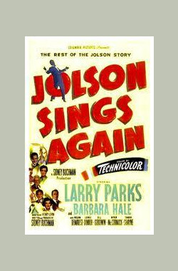 银城歌王 Jolson Sings Again (1949)