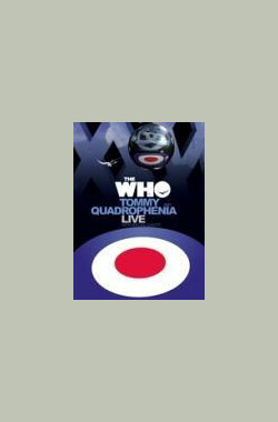 The Who - Tommy and Quadrophenia and Live with Friends (2005)