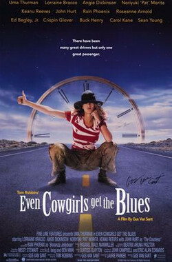 蓝调牛仔妹 Even Cowgirls Get the Blues (1994)