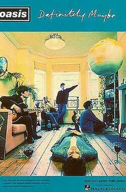 Oasis:Definitely Maybe (2004)