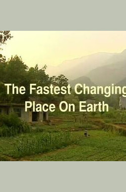 全球变化最快的地方 This World,The Fastest Changing Place on Earth (2012)