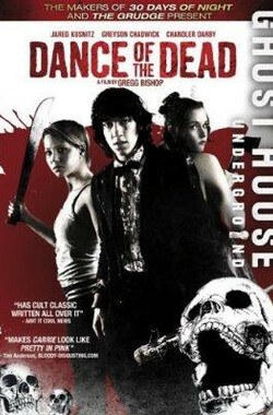 死亡之舞 Dance of the Dead (2008)