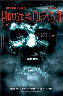 死亡之屋2 House of the Dead 2: Dead Aim (2005)