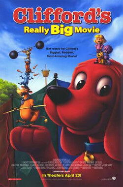大红狗 Clifford's Really Big Movie (2004)