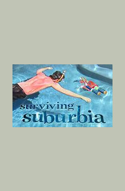 郊区众生相 Surviving Suburbia (2009)