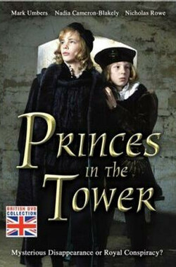 Princes in the Tower (2005)