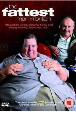 不列颠最胖的人 The Fattest Man in Britain (2009)