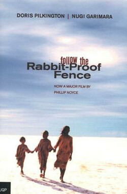 防兔篱笆 Following the Rabbit-Proof Fence (2002)