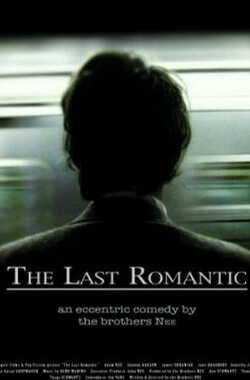 最后的浪漫 The Last Romantic (2008)