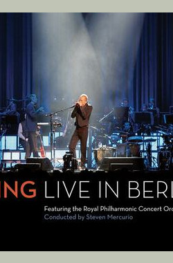 斯汀柏林演唱会 Sting: Live in Berlin
