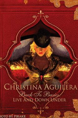 Christina Aguilera: Back to Basics - Live and Down Under (2008)