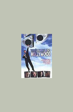 Welcome to Hollywood (2000)
