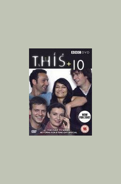 This Life + 10 (2007)