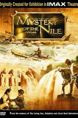 神秘的尼罗河 Mystery of the Nile (2005)