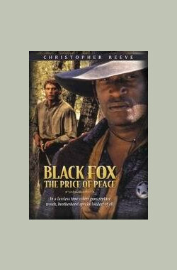 黑狐:和平的代价 Black Fox: The Price of Peace (1995)