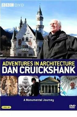 漫游世界建筑群 Dan Cruickshank Adventures in Architecture (2008)