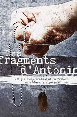 伤痕累累 Les fragments d'Antonin (2006)