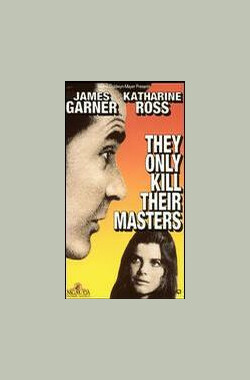 狗凶手 They Only Kill Their Masters (1972)