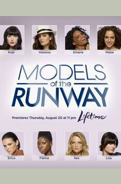 Models of the Runway (2009)