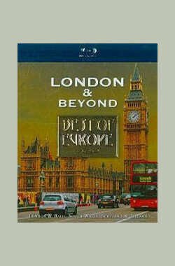 欧洲之最:英国 Best of Europe: London & Beyond (2009)
