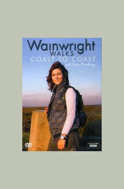 Wainwright Walks: Coast to Coast (2009)