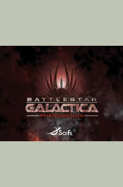Battlestar Galactica: The Phenomenon (2008)